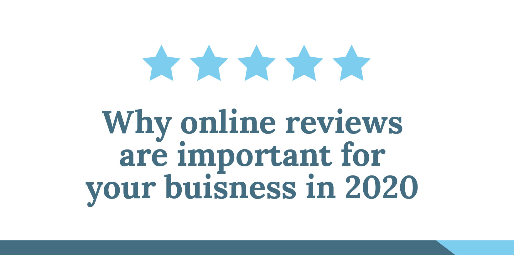 Why online reviews are important for your business in 2020!